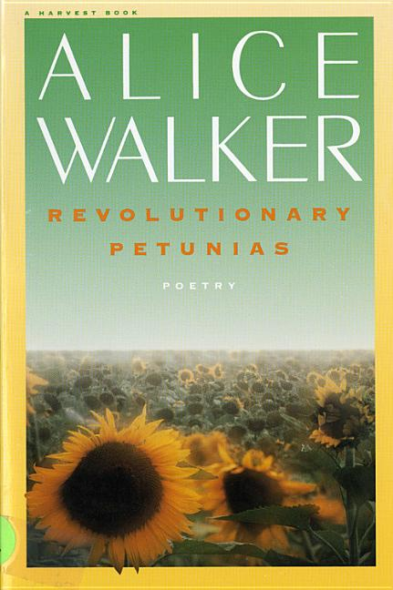 Revolutionary Petunias. ALICE WALKER