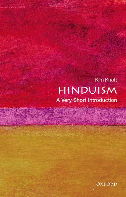 Hinduism : A Very Short Introduction. KIM KNOTT