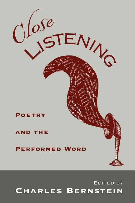 Close Listening: Poetry and the Performed Word (W.E.B. Du Bois Institute (Paperback))