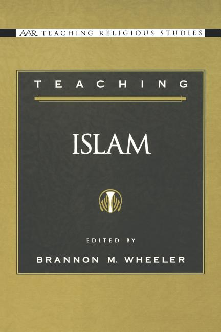 Teaching Islam (AAR Teaching Religious Studies