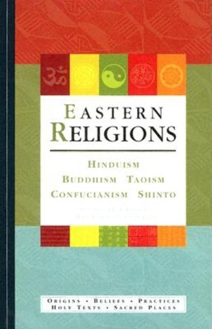 Eastern Religions: Hinduism, Buddism, Taoism, Confucianism, Shinto