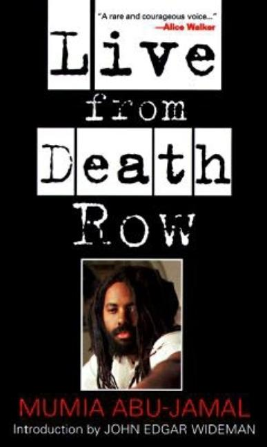 Live from Death Row. MUMIA ABU-JAMAL