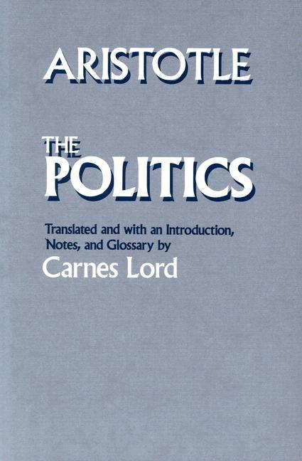 Politics (Revised). Aristotle, Carnes Lord