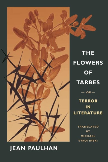 The Flowers of Tarbes: or, Terror in Literature. Jean Paulhan