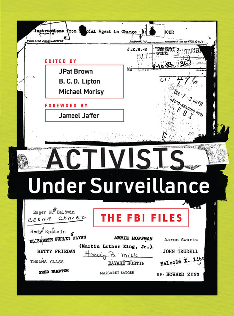 Activists Under Surveillance: The FBI Files (The MIT Press