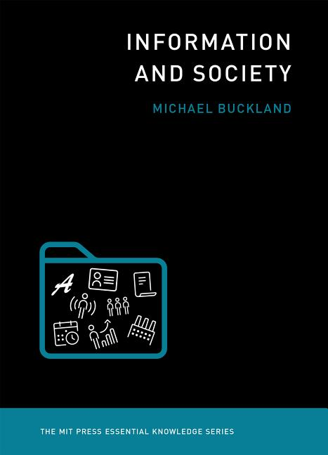 Information and Society. Michael Buckland
