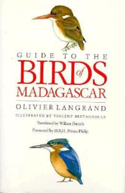 Guide to the Birds of Madagascar. Olivier Langrand.