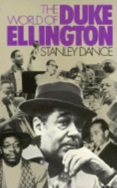 The World of Duke Ellington (Da Capo Paperback). STANLEY DANCE.