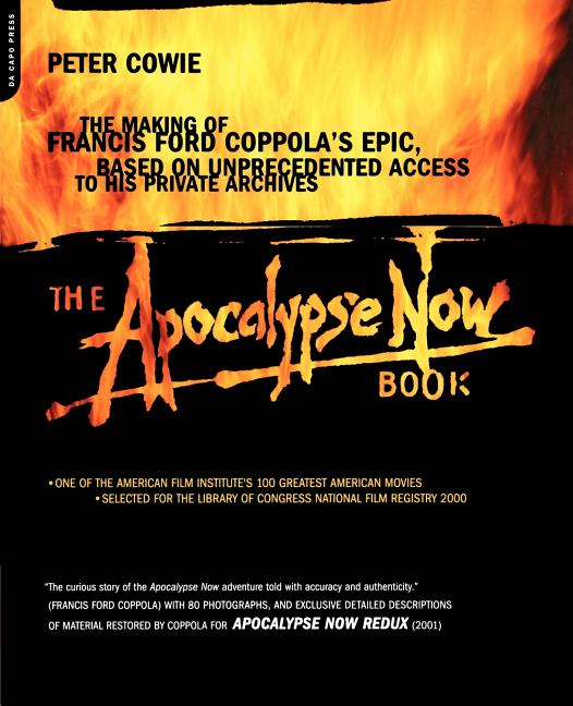 The Apocalypse Now Book. Peter Cowie.