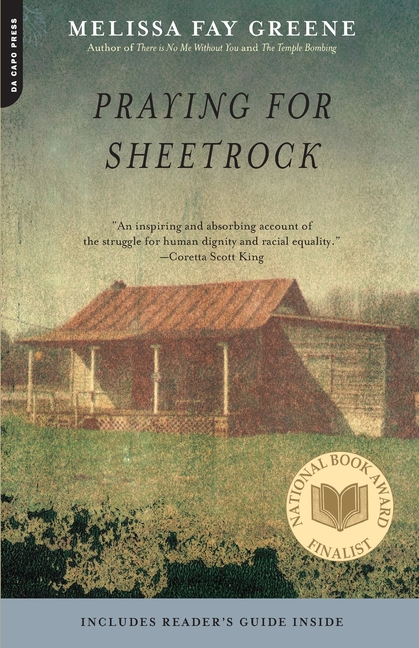 Praying for Sheetrock: A Work of Nonfiction. MELISSA FAY GREENE