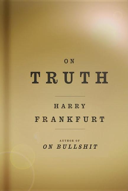 On Truth. HARRY G. FRANKFURT