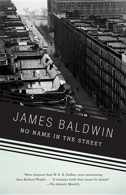 No Name in the Street. James A. Baldwin