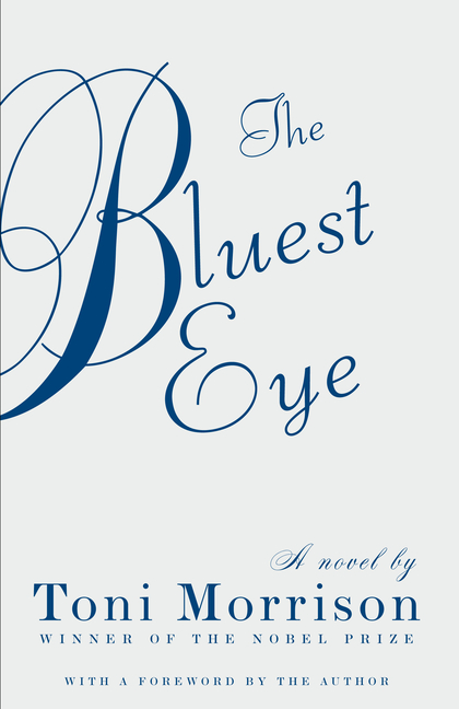 The Bluest Eye (Vintage International). TONI MORRISON