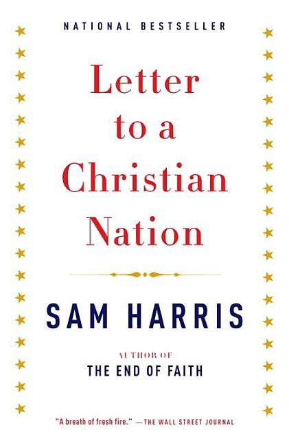 Letter to a Christian Nation (Vintage). SAM HARRIS