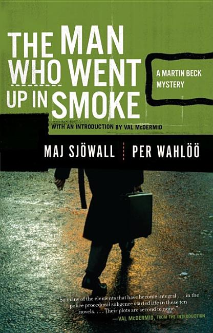 The Man Who Went Up in Smoke (Vintage Crime/Black Lizard). Per Wahlöö Maj Sjöwall