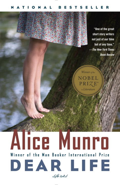 Dear Life: Stories (Vintage International). Alice Munro