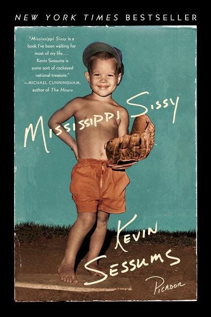 Mississippi Sissy. KEVIN SESSUMS