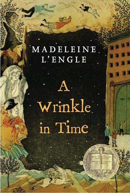 A Wrinkle in Time. MADELEINE L'ENGLE