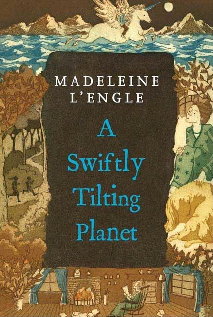 A Swiftly Tilting Planet. MADELEINE LENGLE