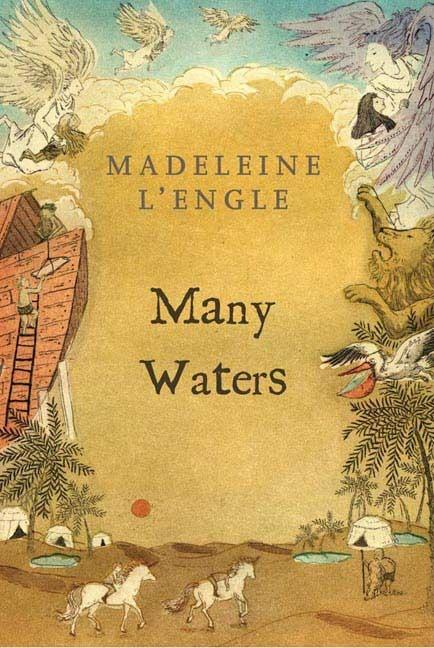 Many Waters. MADELEINE LENGLE