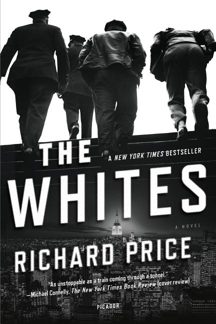 The Whites. Harry Brandt Richard Price
