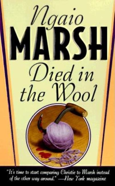 Died in the Wool (St. Martin's Dead Letter Mysteries). Ngaio Marsh