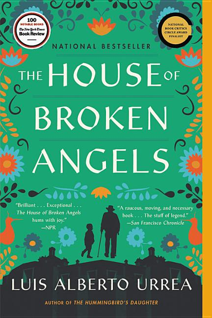 The House of Broken Angels. Luis Alberto Urrea