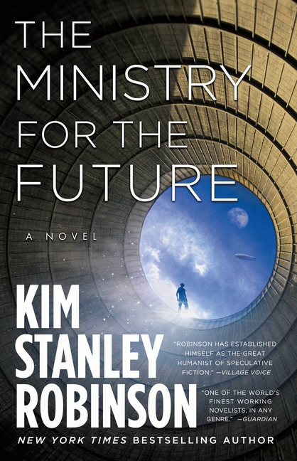 Ministry for the Future. Kim Stanley Robinson.