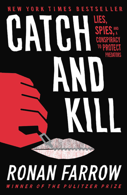 Catch and Kill. Ronan Farrow