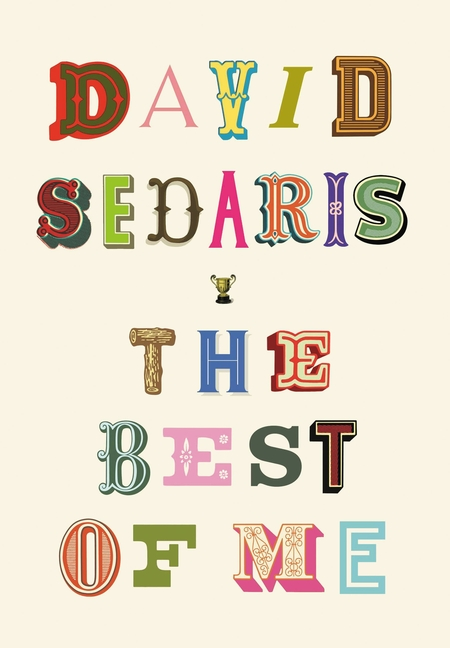 Best of Me. David Sedaris