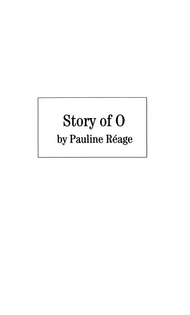 Story of O. PAULINE REAGE