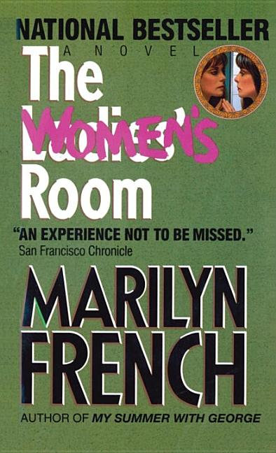 The Women's Room. Marilyn French.