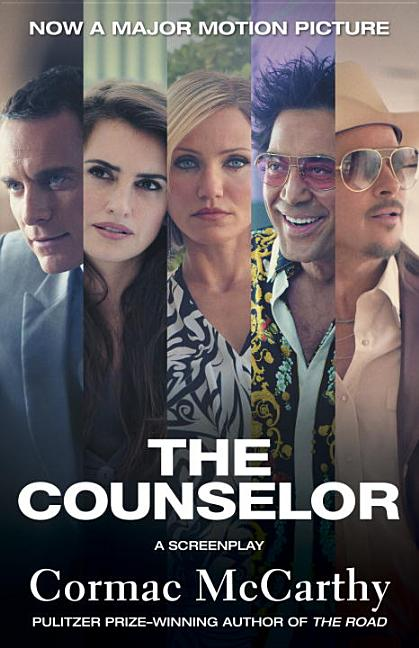 The Counselor (Movie Tie-in Edition): A Screenplay (Vintage International). Cormac McCarthy.