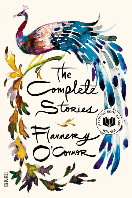 The Complete Stories. FLANNERY OCONNOR.