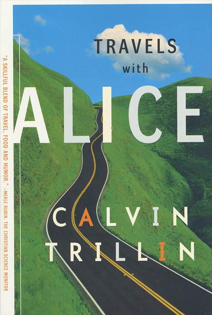 Travels with Alice. Calvin Trillin