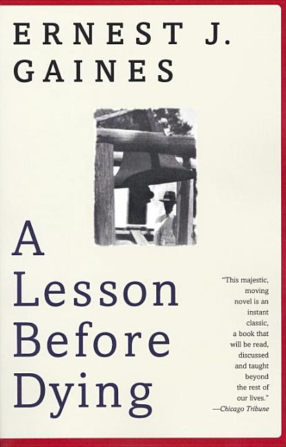 A Lesson Before Dying (Oprah's Book Club). ERNEST J. GAINES