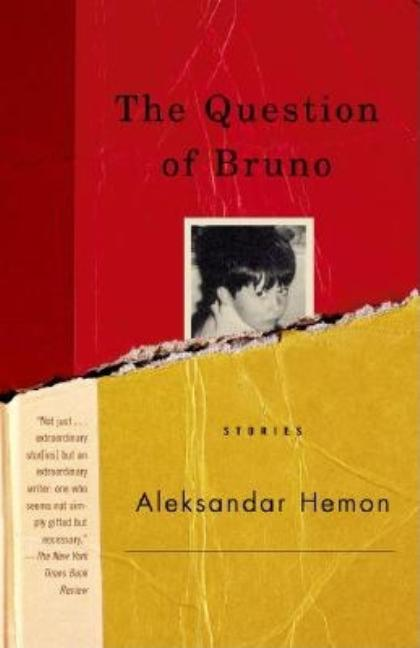 Question of Bruno. ALEKSANDAR HEMON