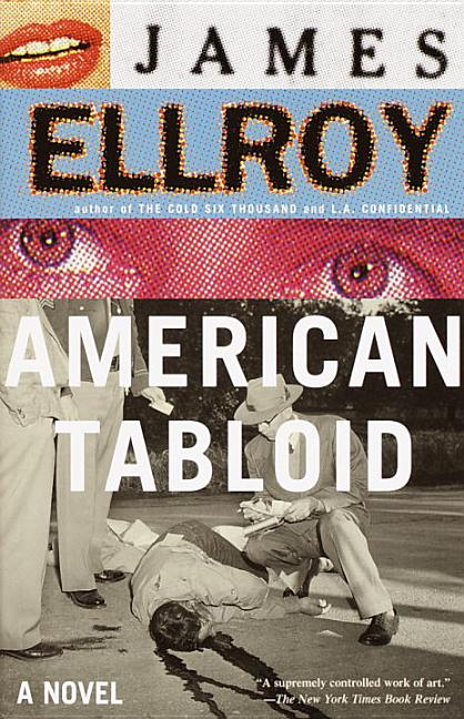 American Tabloid. JAMES ELLROY