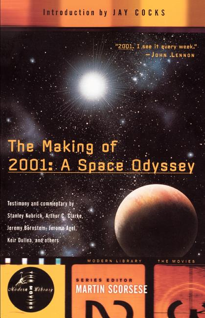 The Making of 2001: A Space Odyssey (Modern Library Movies)