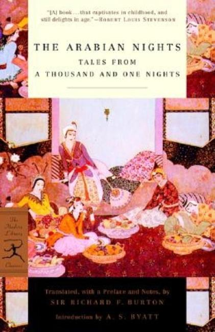 The Arabian Nights: Tales from a Thousand and One Nights (Modern Library Classics). RICHARD BURTON, TRANSLATION.
