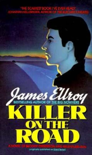 Killer on the Road / Silent Terror (original title). JAMES ELLROY