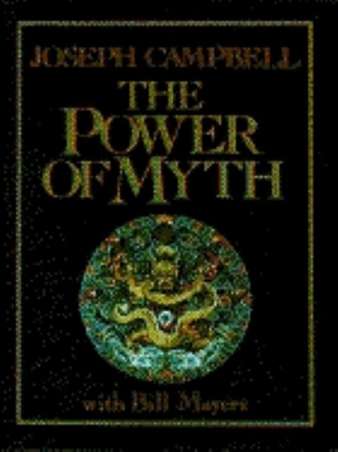 The Power of Myth. JOSEPH CAMPBELL.
