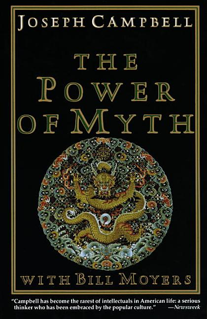 The Power of Myth (Illustrated Edition). JOSEPH CAMPBELL