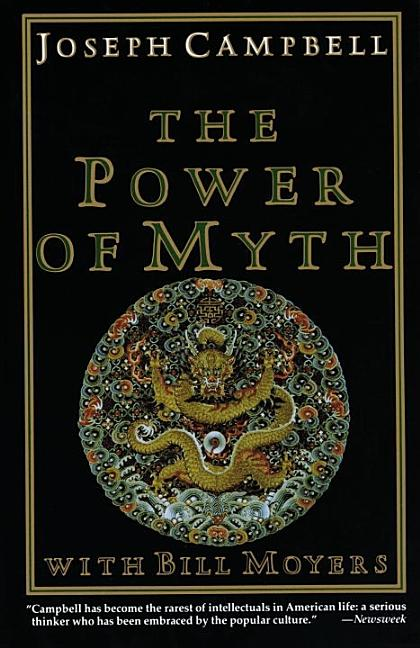 The Power of Myth. BILL MOYERS JOSEPH CAMPBELL.