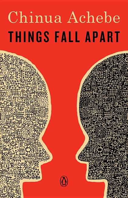 Things Fall Apart: A Novel. CHINUA ACHEBE