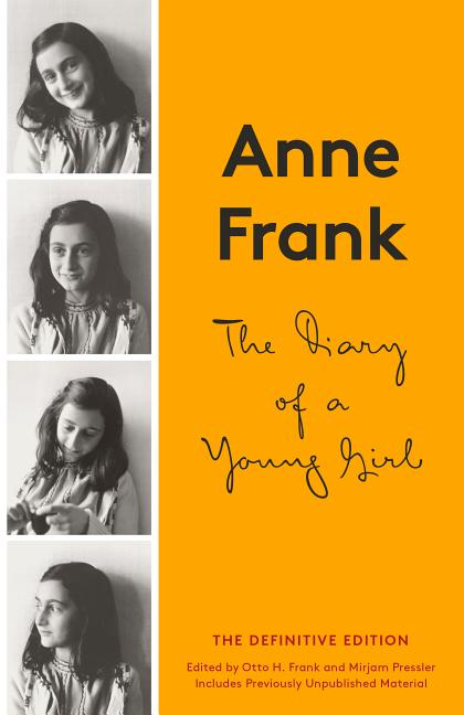 The Diary of a Young Girl. OTTO H. ANNE FRANK, MIRJAM FRANK, PRESSLER.