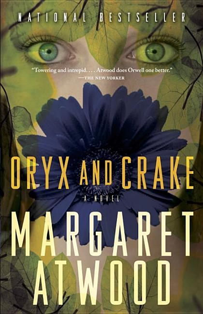 Oryx and Crake. MARGARET ATWOOD.