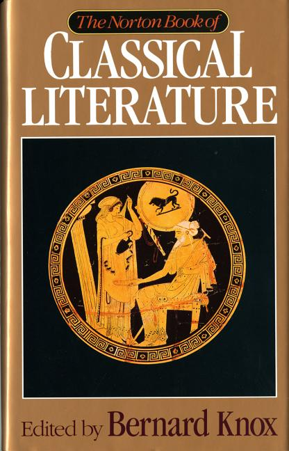 Norton Book of Classical Literature