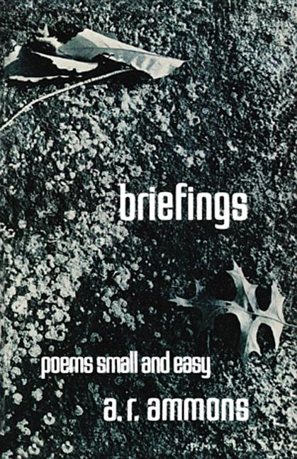 Briefings. A. R. Ammons