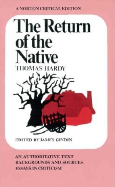 Return of the Native (Norton Critical Editions). Thomas Hardy